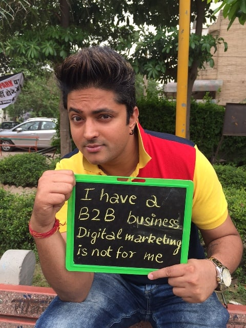 I have a B2B business, Digital marketing is not for me