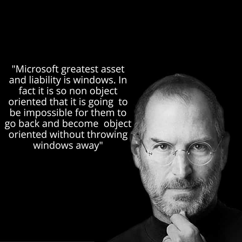 Microsoft greatest asset and liability is windows. In fact it is so non object oriented that it is going  to be impossible for them to go back and become  object oriented without throwing windows away