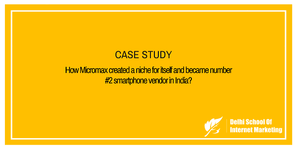 micromax case study This study has put efforts to uncover the underlying factors those affect customers  micromax, walton etc and  in case of income level the most respondents fall.
