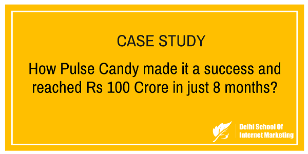 Case study how pulse candy made it a success and reached rs 100 case study how pulse candy made it a success and reached rs 100 crore in just 8 months fandeluxe Images