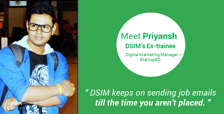 Review-by- Priyansh Srivastava-(DSIM-Trainee)- DSIM keeps on sending job emails till the time you aren't placed