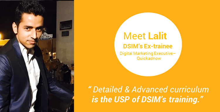 Review-by- Lalit Chaudhary-(DSIM-Trainee)- Detailed & Advanced curriculum is the USP of DSIM's training