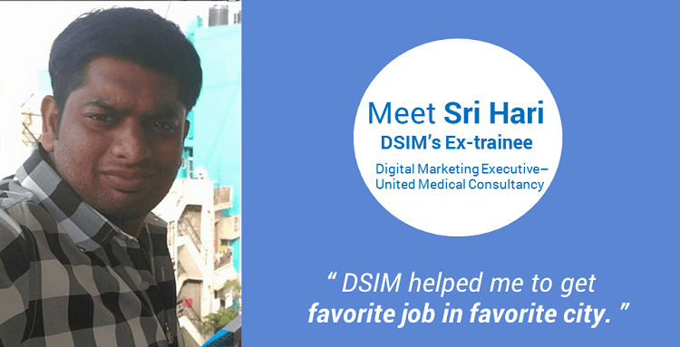 Review-by- Polavarapu Sri Hari-(DSIM-Trainee)- DSIM helped me to get favorite job in favorite city