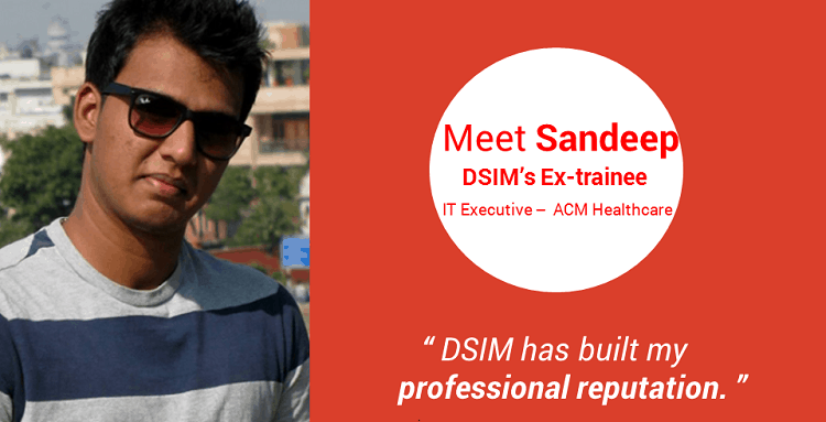 Review-by- Sandeep Meganath-(DSIM-Trainee)- DSIM has built my professional reputation