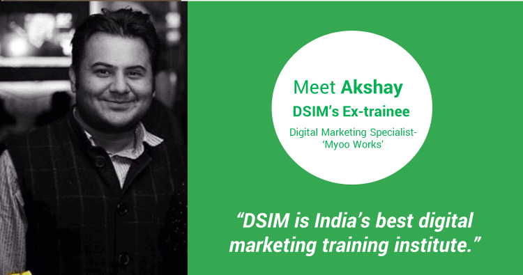 Review-by- Akshay Trehan-(DSIM-Trainee)- DSIM is India's best digital marketing training institute